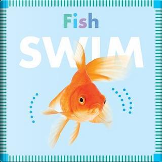 Fish Swim by Rebecca Glaser