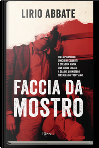 Faccia da mostro by Lirio Abbate