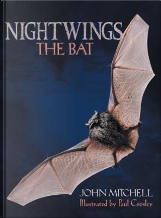 Nightwings the Bat by John Mitchell