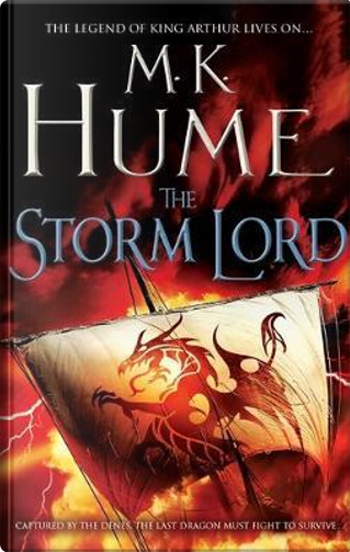 The Storm Lord (Twilight of the Celts Book II) by M. K. Hume