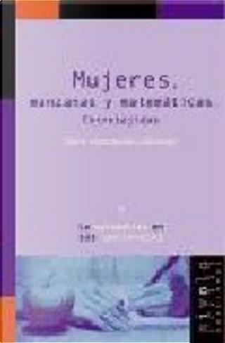 MUJERES, MANZANAS Y MATEMATICAS. ENTRETEJIDAS by Moreno, Xaro Nomdedeu