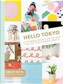Hello Tokyo by Ebony Bizys