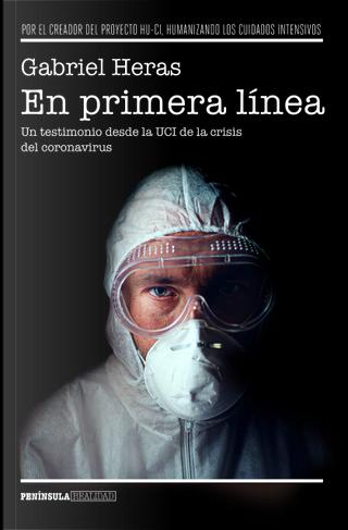 En primera linea by Gabriel Heras