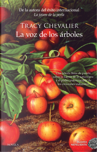 La voz de los árboles by Tracy Chevalier