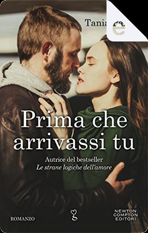 Prima che arrivassi tu by Tania Paxia