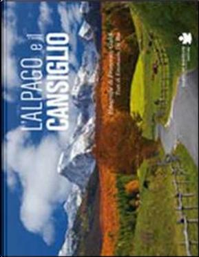 L'Alpago e il Cansiglio. Ediz. illustrata by Francesco Galifi