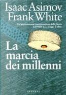 La marcia dei millenni by Frank White, Isaac Asimov