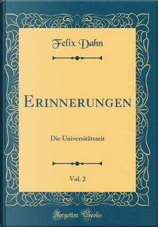 Erinnerungen, Vol. 2 by Felix Dahn