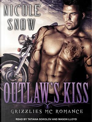 Outlaw's Kiss by Nicole Snow