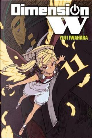 Dimension W 11 by Yuji Iwahara
