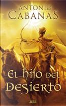 El hijo del desierto by Antonio Cabanas