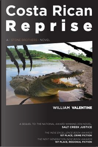 Costa Rican Reprise by William Valentine