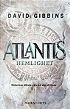 Atlantis hemlighet by David Gibbins