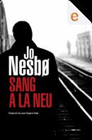 Sang a la neu by Jo Nesbø