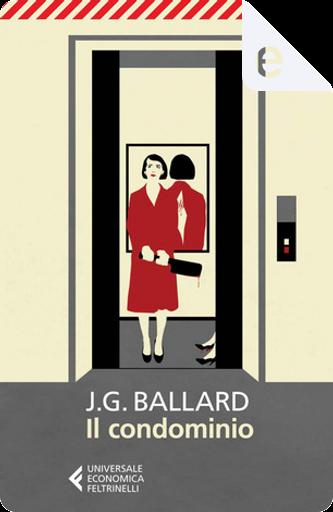 Il condominio by J. G. Ballard