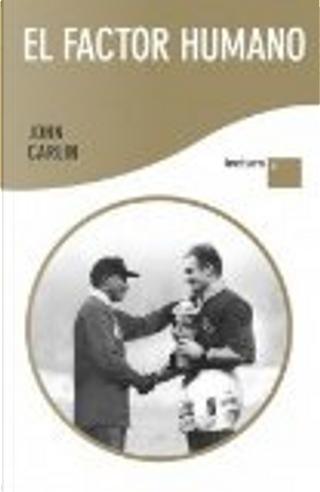 El factor humano by John Carlin