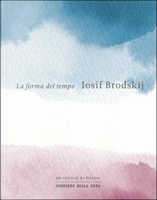 La forma del tempo by Iosif Brodskij