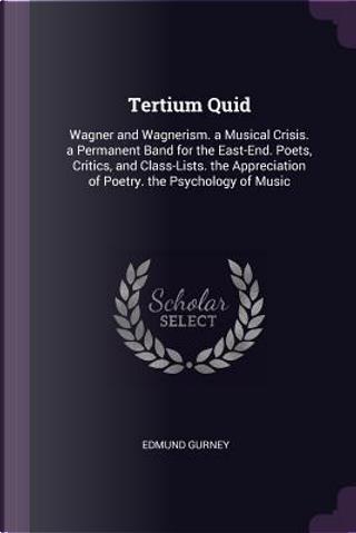 Tertium Quid by Edmund Gurney