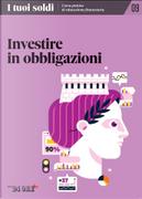 I tuoi soldi - Corso pratico di educazione finanziaria - vol. 9 by Andrea Franceschi, Giovanni Vegezzi, Maximilian Cellino