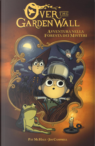 Over the Garden Wall Vol. 1 by Patrick McHale