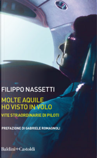 Molte aquile ho visto in volo by Filippo Nassetti