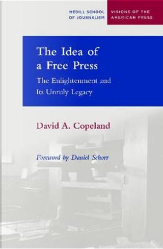 The Idea of a Free Press by Daniel Schorr
