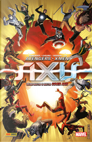 Avengers & X-Men: Axis #4 by Rick Remender