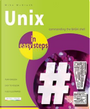 Unix In Easy Steps by Mike Mcgrath