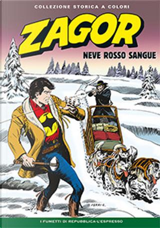 Zagor collezione storica a colori n. 128 by Gallieno Ferri, Guido Nolitta, Mauro Boselli, Mauro Laurenti, Moreno Burattini