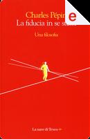 La fiducia in se stessi by Charles Pépin