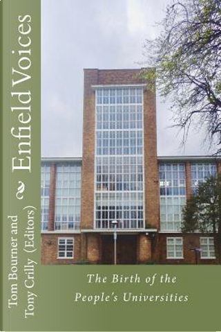 Enfield Voices by Tony Crilly