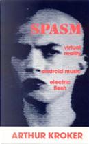 Spasm by Arthur Kroker