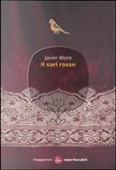 Il sari rosso by Javier Moro