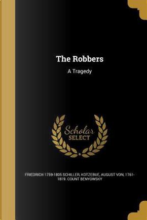 ROBBERS by Friedrich 1759-1805 Schiller