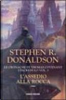 L'assedio alla rocca by Stephen Donaldson