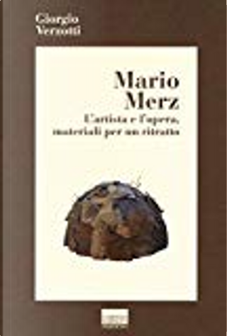 Mario Merz by Giorgio Verzotti