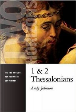 1 and 2 Thessalonians by Andy Johnson
