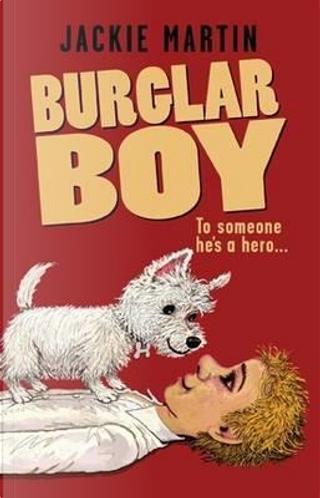 Burglar Boy by Jackie Martin