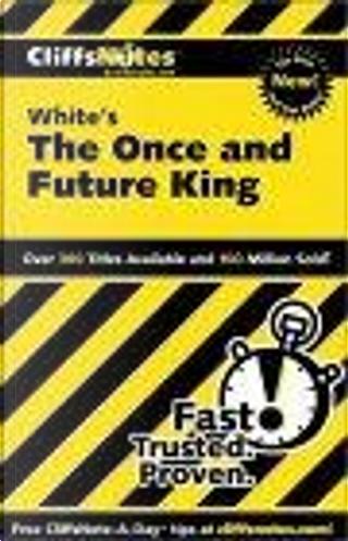 The Once and Future King by Daniel, Moran, Daniel Moran