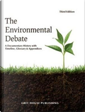 The Environmental Debate 2017 by Not Available