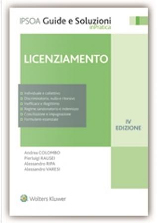 Licenziamento by Alessandro Ripa, Andrea Colombo, Pierluigi Rausei