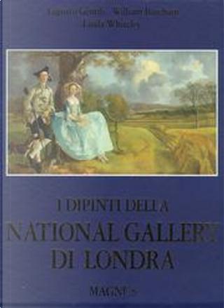 I dipinti della National gallery di Londra by Augusto Gentili, Barcham William L., Whiteley Linda