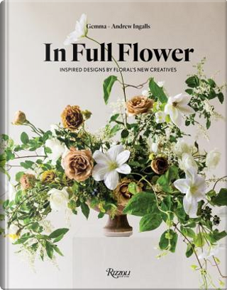 In Full Flower by Gemma Ingalls