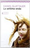 La settima onda by Daniel Glattauer