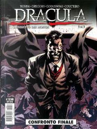 Dracula: L'esercito dei mostri n. 3 by Daryl Gregory, Kurt Busiek
