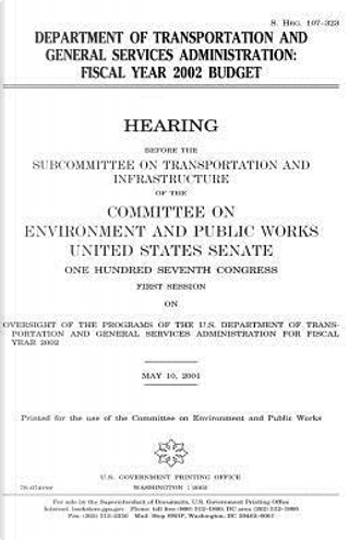 Department of Transportation and General Services Administration by United States Congress