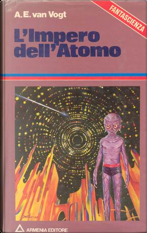 L'impero dell'atomo by Alfred Elton Van Vogt