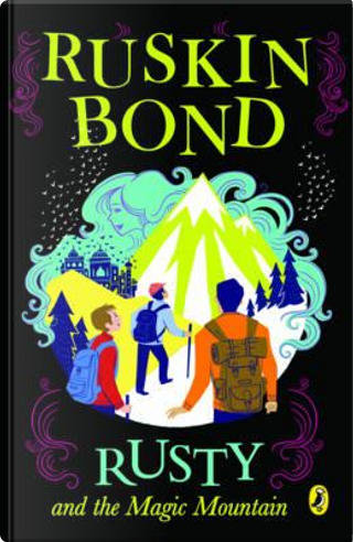 Rusty and the Magic Mountain by RUSKIN BOND