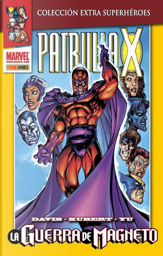 Patrulla-X: La guerra de Magneto by Fabian Nicieza, Joe Casey, Joe Kelly, Terry Kavanagh