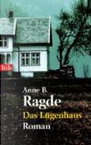Das Lügenhaus by Anne B Ragde